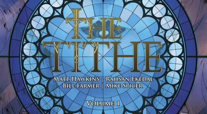 The Tithe Volume 1 is Now Available at DriveThruComics!