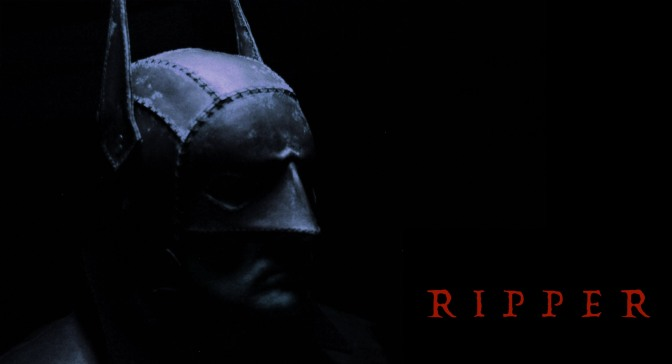 James Campbell's Batman Fan Film Ripper is Beyond Awesome!