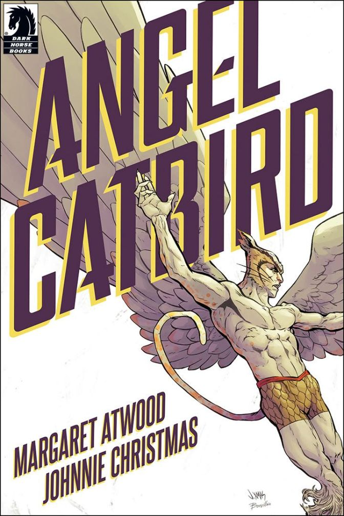 Margaret Atwood, Johnnie Christmas 'Angel Catbird Volume 1' Review