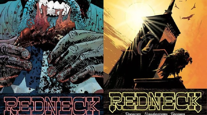 Skybound's 'Redneck' is a Vampire Book You Don't Want to Miss