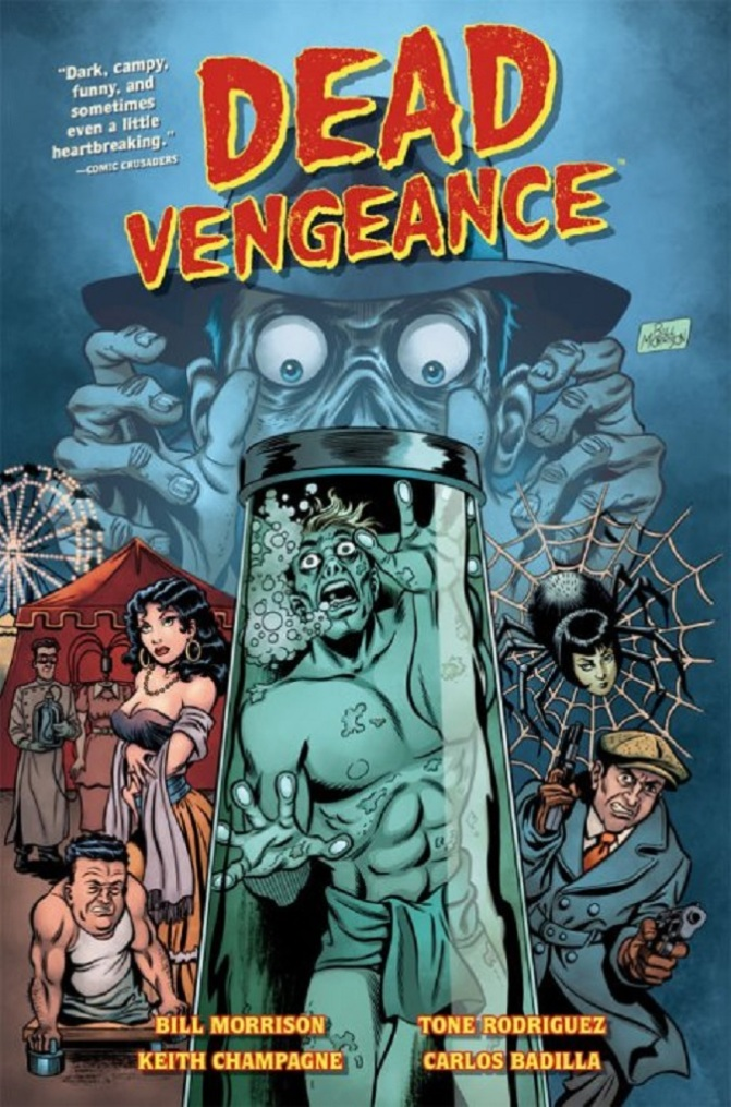Bill Morrison and Tone Rodriguez 'Dead Vengeance' Review