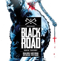 'Black Road Volume 1: The Holy North' Review