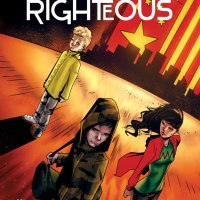 'The Wicked Righteous #1' is Post-Apocalyptic Terror as it Should Be (Review)